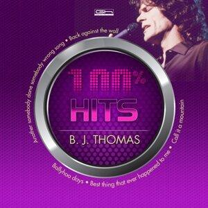 Hits 100% B. J. Thomas