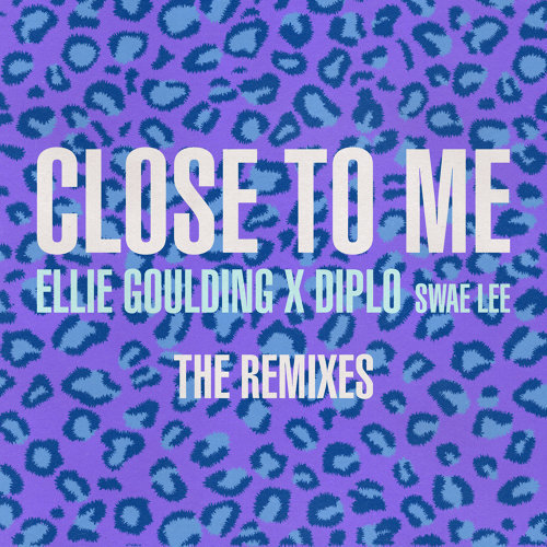 Close To Me - Remixes