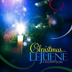 Christmas with LeJuene Thompson