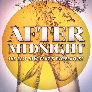 After Midnight: The Best New Year's Eve Playlist