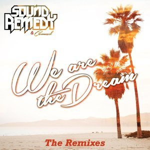 We Are the Dream the Remixes