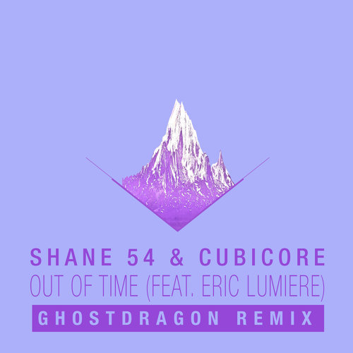 Out of Time (feat. Eric Lumiere) - GhostDragon Remix