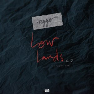 Lowlands EP