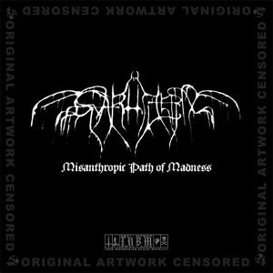 Misanthropic Path of Madness
