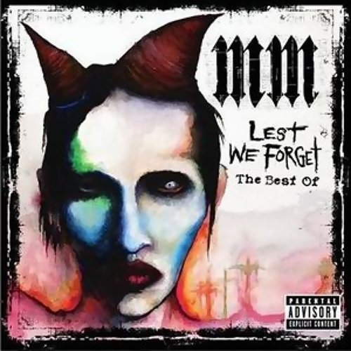 Lest We Forget (The Best Of) - International Version (Explicit)