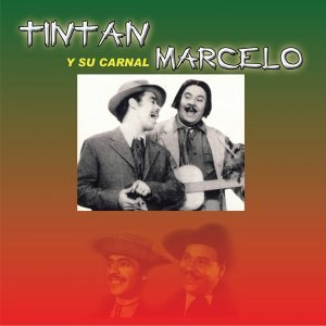 Tin Tán y Su Carnal Marcelo