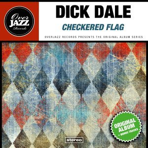 Checkered Flag - Original Album Plus Bonus Tracks 1963