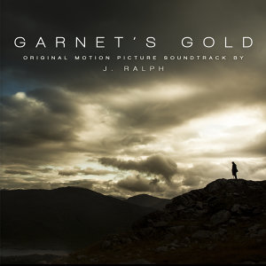Garnet's Gold - Original Motion Picture Soundtrack