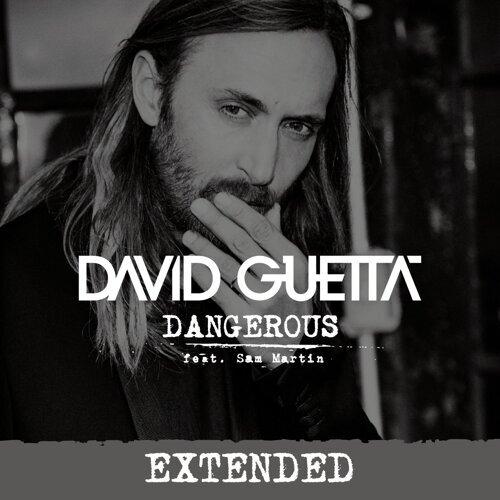 Dangerous (feat. Sam Martin) - Extended