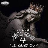 Thug Tears 4