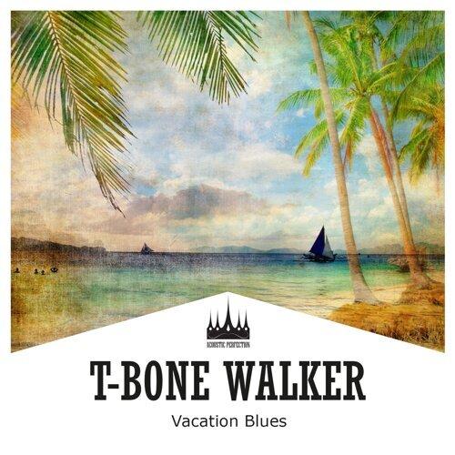 t bone walker vacation blues kkbox