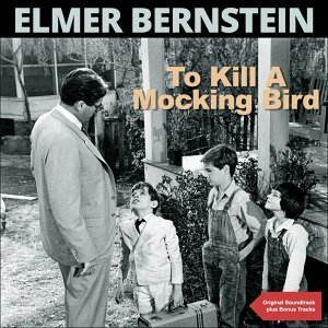 To Kill a Mockingbird - Original Soundtrack Plus Bonus Tracks
