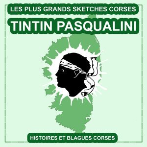 Histoires et blagues Corses - Les plus grands sketches d'humour Corses