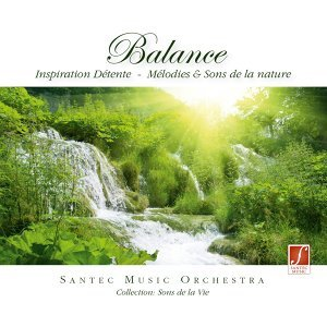 Balance: Relaxation Music - For Well-Being with Nature Sounds