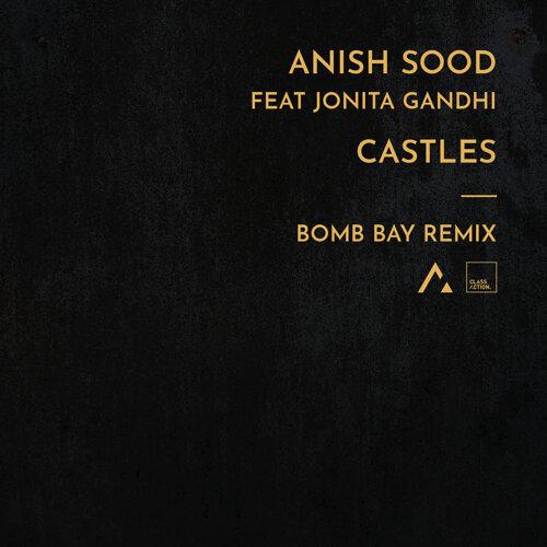 Castles - Bomb Bay Remix