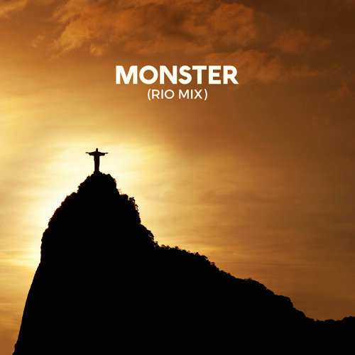 Monster (Rio Mix)