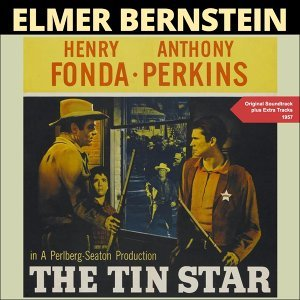 The Tin Star - Original Soundtrack Plus Bonus Tracks 1957