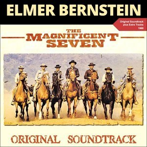 The Magnificent Seven - Original Soundtrack Plus Bonus Tracks 1960