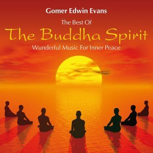 The Buddha Spirit: Wonderful Music for Inner Peace