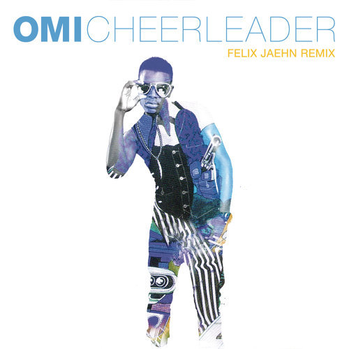 Cheerleader - Felix Jaehn Remix Radio Edit