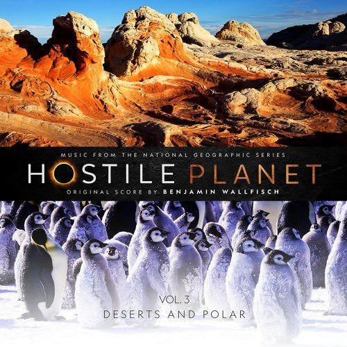 Hostile Planet, Vol. 3 - Music from the National Geographic Series