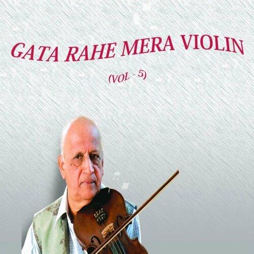 Gata Rahe Mera Violin, Vol. 5