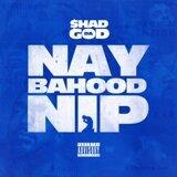 Naybahood Nip