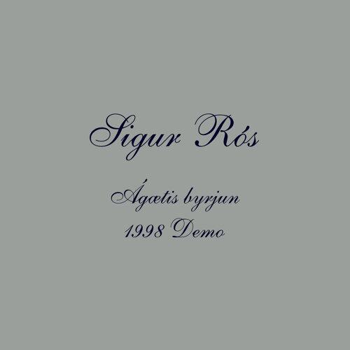 Ágætis byrjun - 1998 Demo