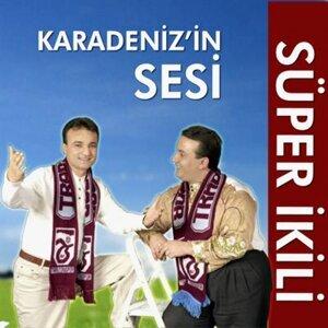 Karadenizin Sesi Süper İkili