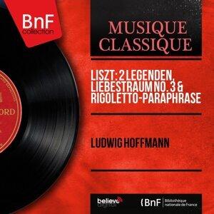 Liszt: 2 Legenden, Liebestraum No. 3 & Rigoletto-Paraphrase - Mono Version