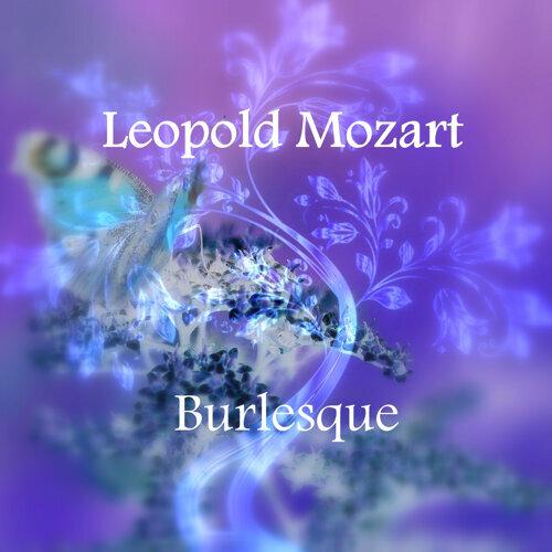 Mozart: Burlesque