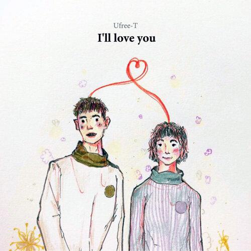 I'll Love You