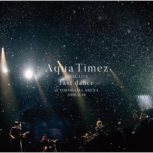 Aqua Timez Final Live Last Dance