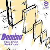 Domino (feat. Crush) (Prod. Crush, Gxxd)