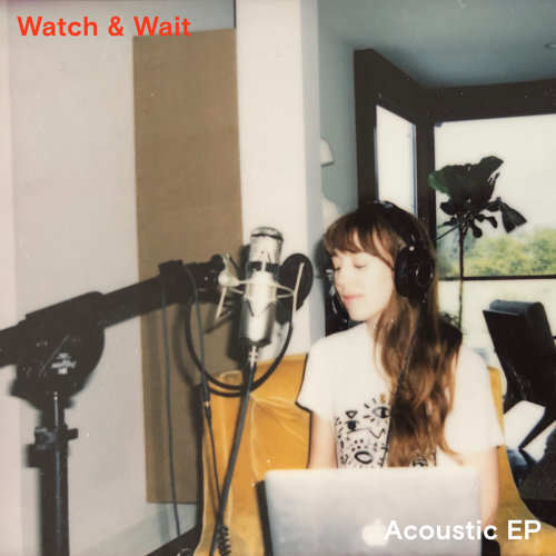 Watch & Wait - Acoustic