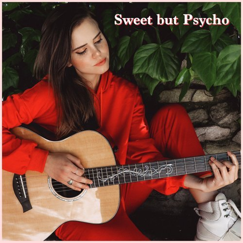 Sweet but Psycho - Acoustic