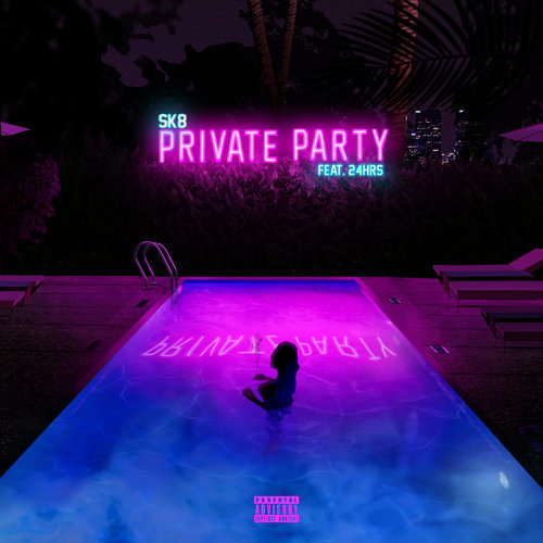 Private Party (feat. 24hrs)