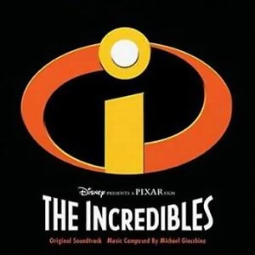 "The Glory Days - From ""The Incredibles"" / Score"