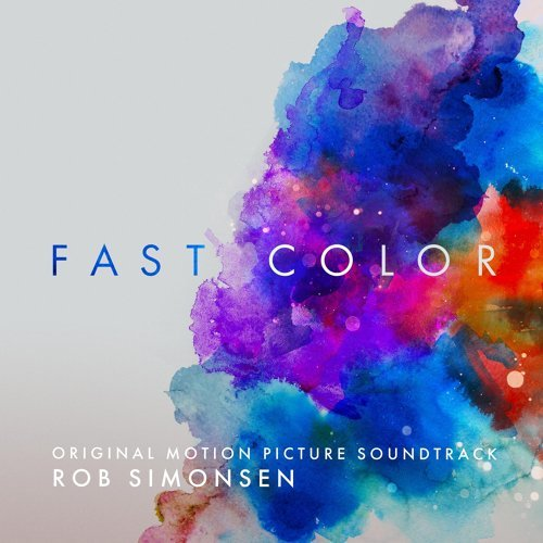 Fast Color (Original Motion Picture Soundtrack)