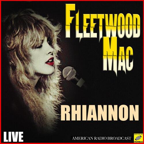 Rhiannon - Live
