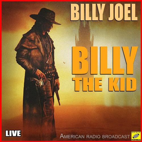 The Ballad Of Billy The Kid - Live