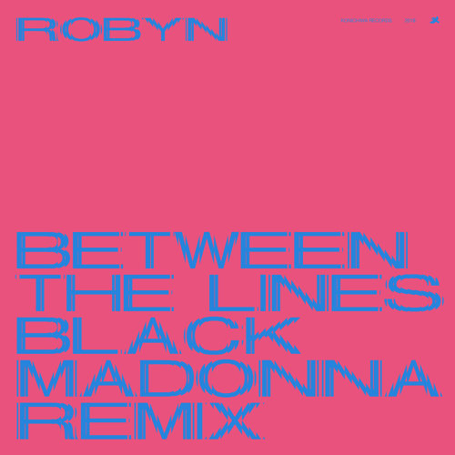 Between The Lines - The Black Madonna Remix