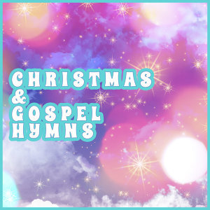 Christmas and Gospel Hymns