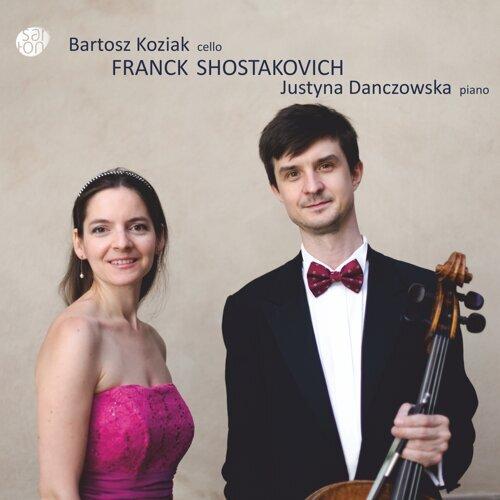 Franck & Shostakovich: Cello Sonatas