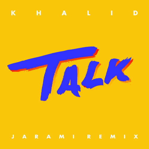 Talk - Jarami Remix