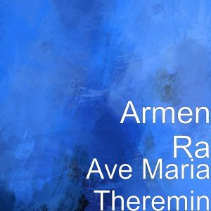 Ave Maria Theremin