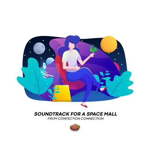 Soundtrack for a Space Mall (Original Soundtrack)