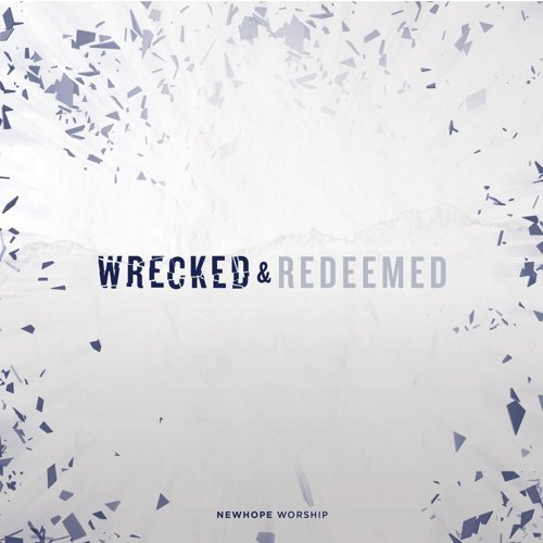 Wrecked & Redeemed