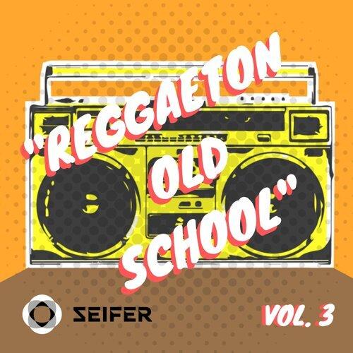 Reggaeton Old School, Pt. 3