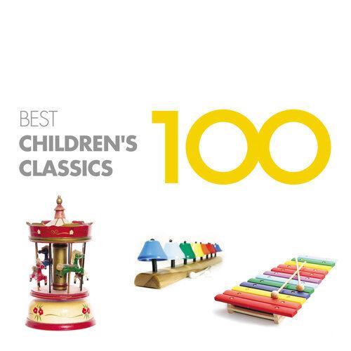 100 Best Children's Classics (聰明寶貝百分百─100首親子共享的古典名曲)